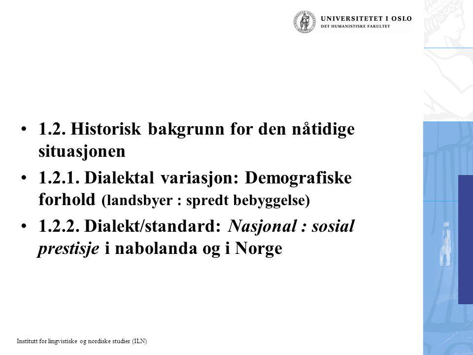 Institutt for lingvistiske og nordiske studier (ILN) 1.2.