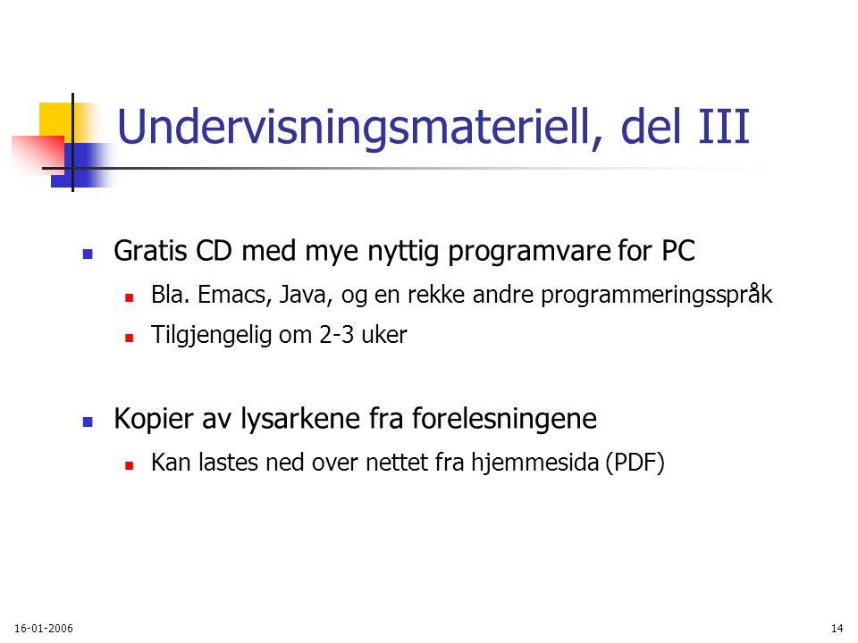 16-01-200614 Undervisningsmateriell, del III Gratis CD med mye nyttig programvare for PC Bla.