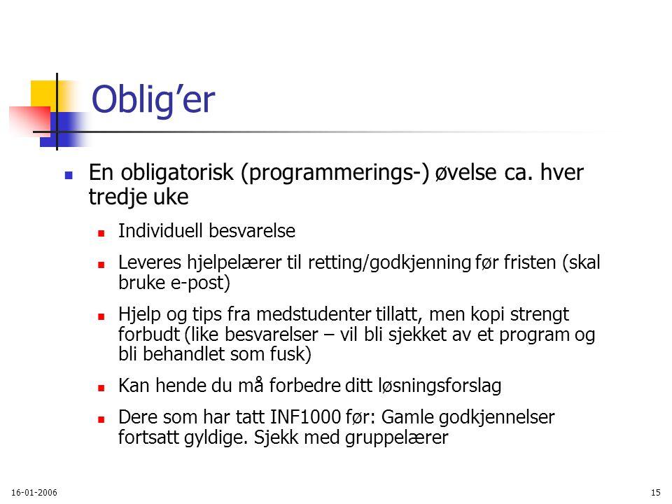 16-01-200615 Oblig'er En obligatorisk (programmerings-) øvelse ca.