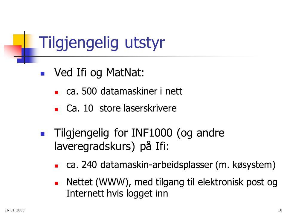 16-01-200618 Tilgjengelig utstyr Ved Ifi og MatNat: ca.