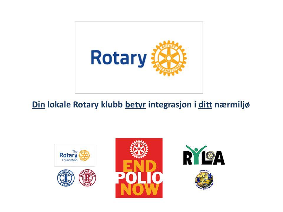 Din lokale Rotary klubb betyr integrasjon i ditt nærmiljø