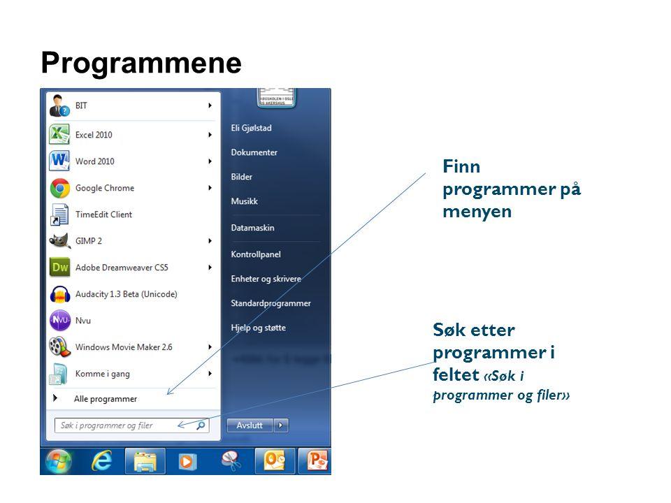 Programmene Finn programmer på menyen Søk etter programmer i feltet «Søk i programmer og filer»