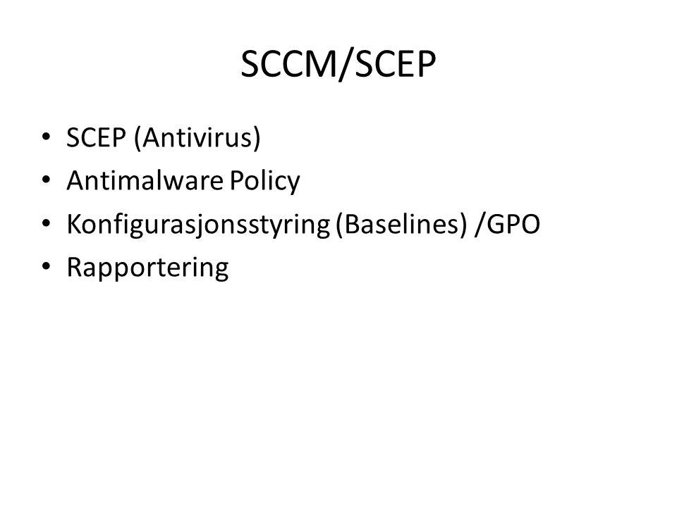 SCEP Tidligere ForeFront Protection, gratis(?) med SCCM Nesten alle nye serverne får installert SCCM/SCEP Agent Antimalware Policy Vi har fått en pen samling av antimalware Policy-er (F.eks Inn default server policy, Terminal Server, File servere, IIS servere).