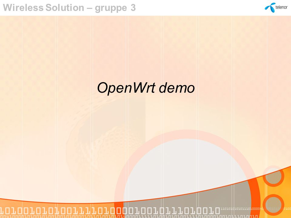 OpenWrt demo Wireless Solution – gruppe 3