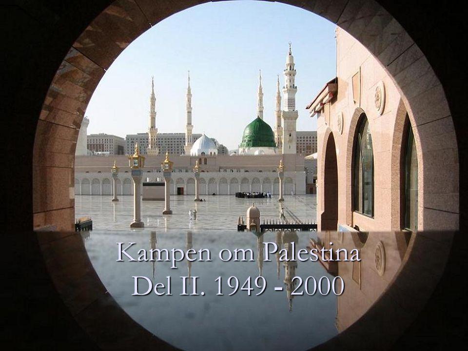 Israel og palestinerne fra 1948 160 000 palestinere igjen i Israel 160 000 palestinere igjen i Israel Vestbredden under Jordan Vestbredden under Jordan Gaza under Egypt Gaza under Egypt