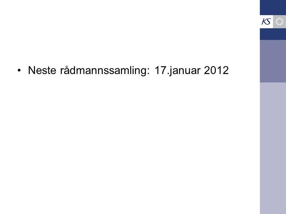 Neste rådmannssamling: 17.januar 2012