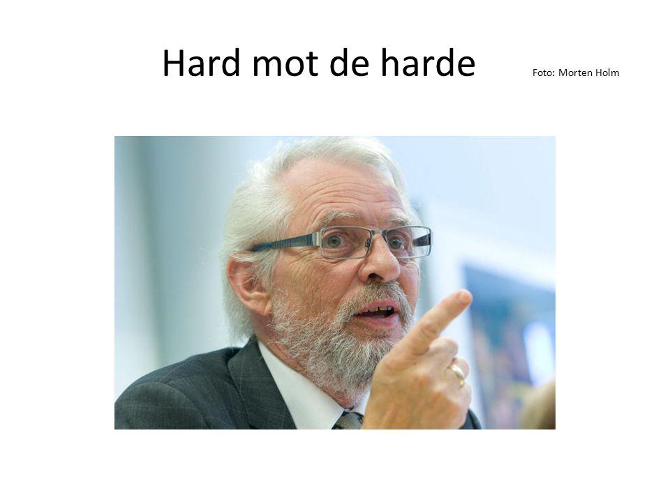 Hard mot de harde Foto: Morten Holm