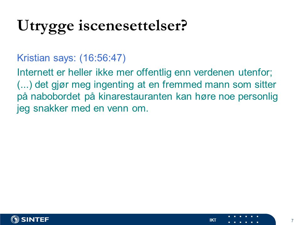 IKT 7 Utrygge iscenesettelser.