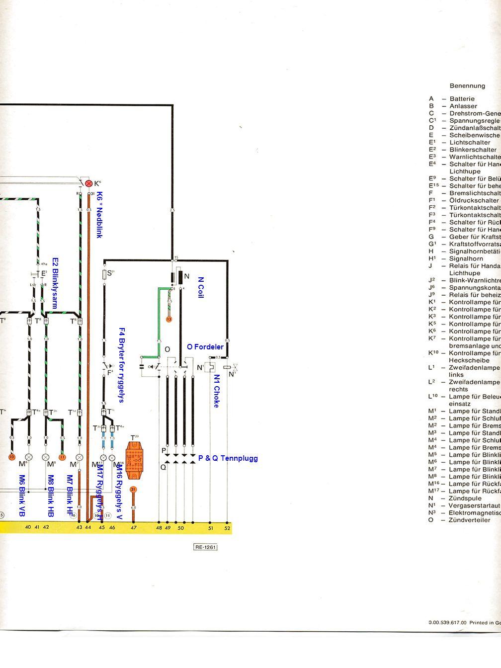 E2 Blinklysarm M6 Blink VBM8 Blink HBM7 Blink HF M17 Ryggelys H K6 * Nødblink F4 Bryter for ryggelys M16 Ryggelys V N1 Choke N Coil P & Q Tennplugg O