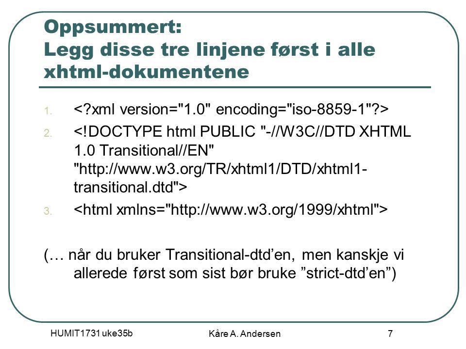 HUMIT1731 uke35b Kåre A.