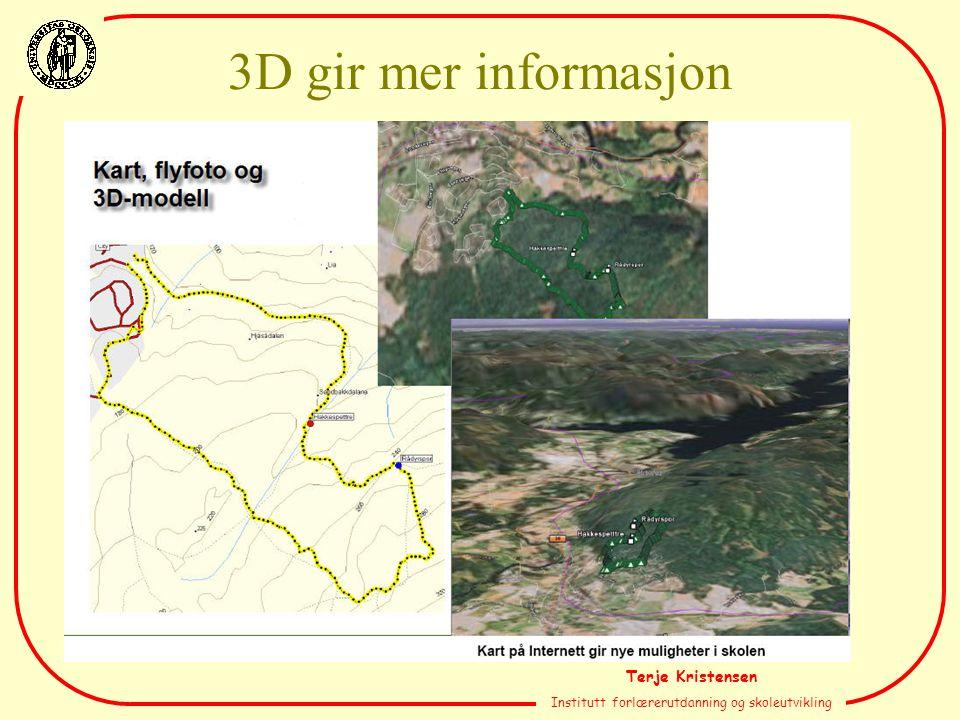 Terje Kristensen Institutt forlærerutdanning og skoleutvikling 3D gir mer informasjon