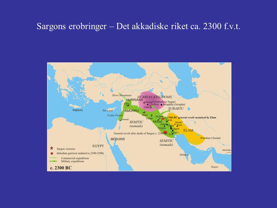 Sargons erobringer – Det akkadiske riket ca. 2300 f.v.t.