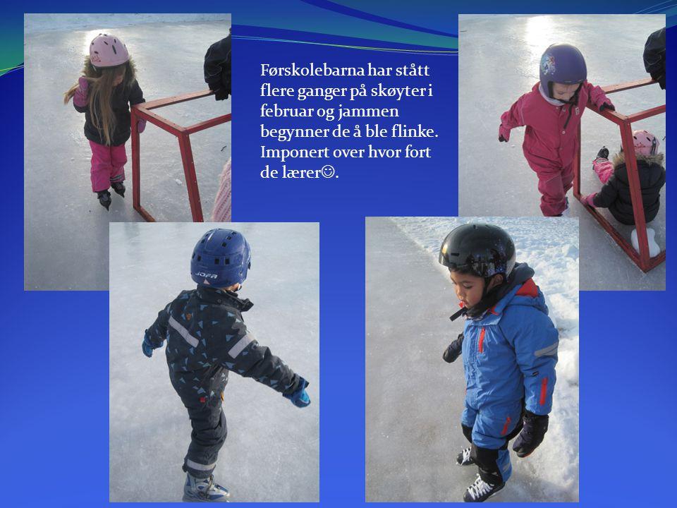 Førskolebarna har stått flere ganger på skøyter i februar og jammen begynner de å ble flinke. Imponert over hvor fort de lærer.