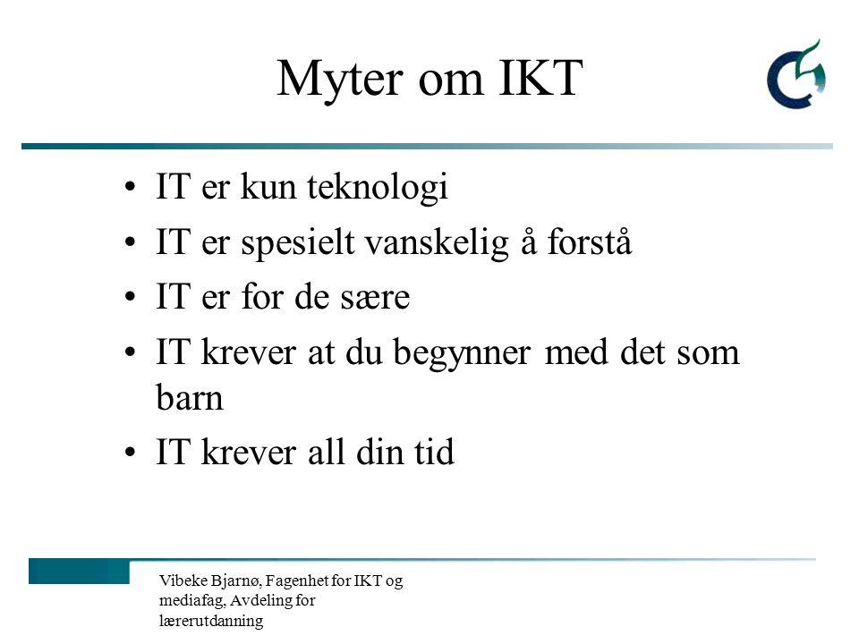 Vibeke Bjarnø, Fagenhet for IKT og mediafag, Avdeling for lærerutdanning IKT's rolle i tilpasset opplæring.