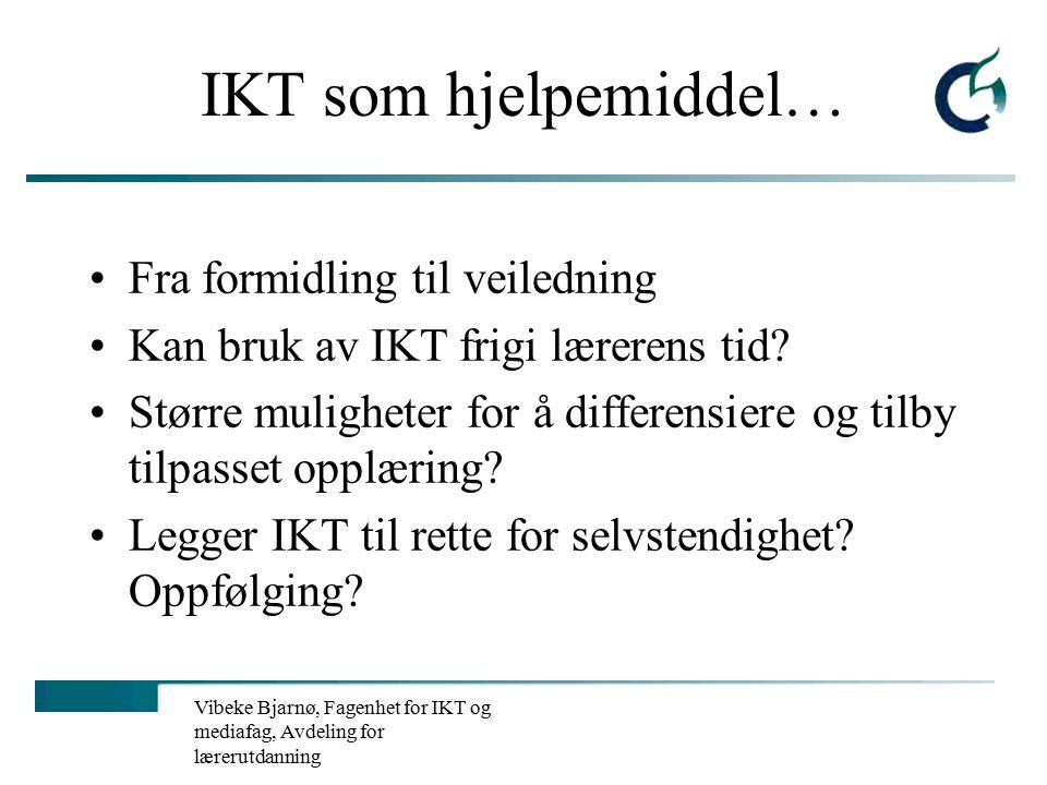 Vibeke Bjarnø, Fagenhet for IKT og mediafag, Avdeling for lærerutdanning IKT som tilpasset opplæring i den nye allmennlærerutdanninga Studentene må selv vurdere hva de trenger av support for å nå læringsmålene knyttet til IKT = ansvar for egen læring: –Forelesninger i auditorium (opptil 350 stk.) –Nettbaserte undervisningsopplegg –Veiledning på datarom Eksempel: http://www.lu.hio.no/IT/grunnutdanning/0405/a04.htm http://www.lu.hio.no/IT/grunnutdanning/0405/a04.htm