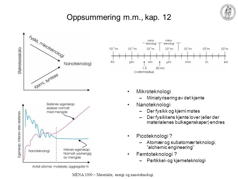 MENA 1000 – Materialer, energi og nanoteknologi Oppsummering m.m., kap.