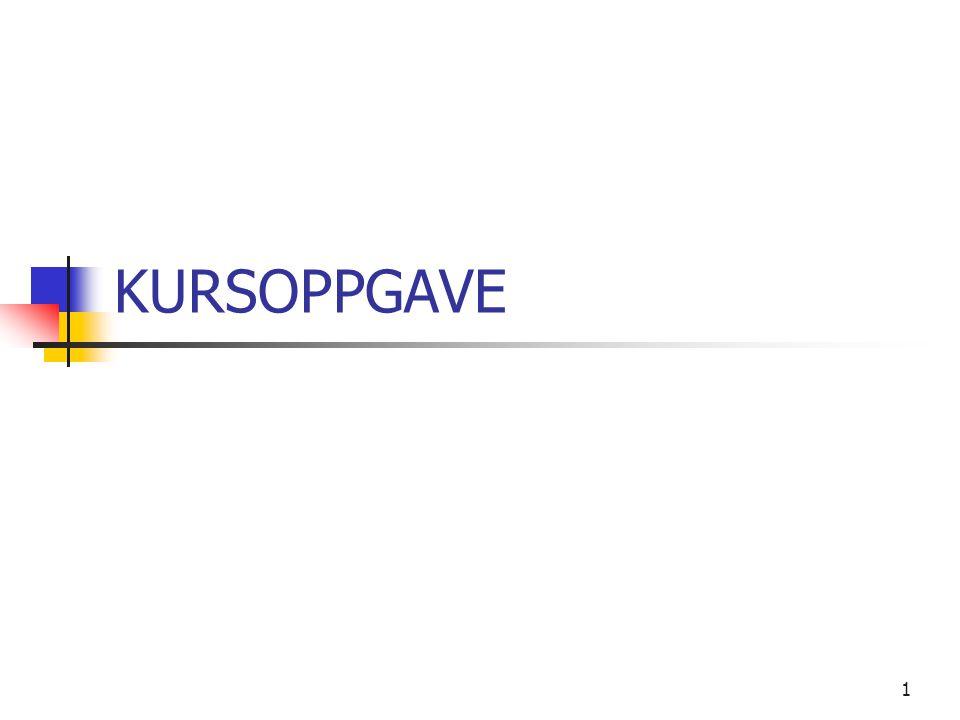 1 KURSOPPGAVE