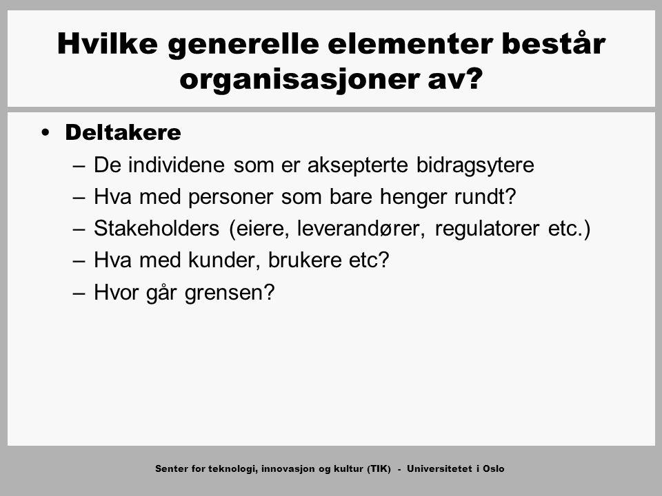 Senter for teknologi, innovasjon og kultur (TIK) - Universitetet i Oslo Deltakere –De individene som er aksepterte bidragsytere –Hva med personer som