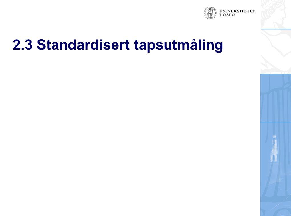 2.3 Standardisert tapsutmåling
