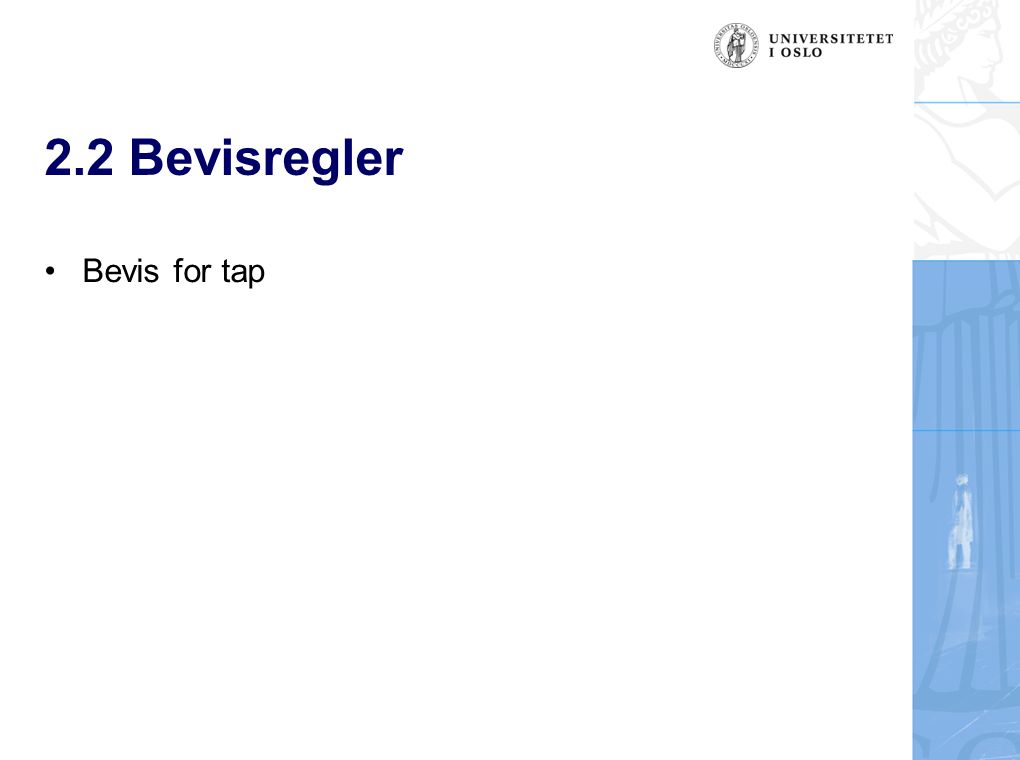 2.2 Bevisregler Bevis for tap