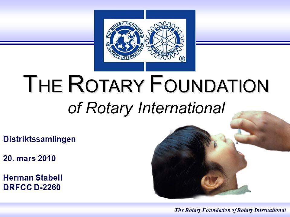 Rotary Foundation er i året 2010 til 2011 ett av fem fokusområder i distrikt 2260.