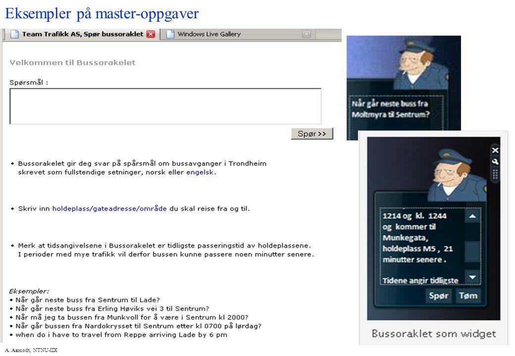 A. Aamodt, NTNU-IDI Eksempler på master-oppgaver