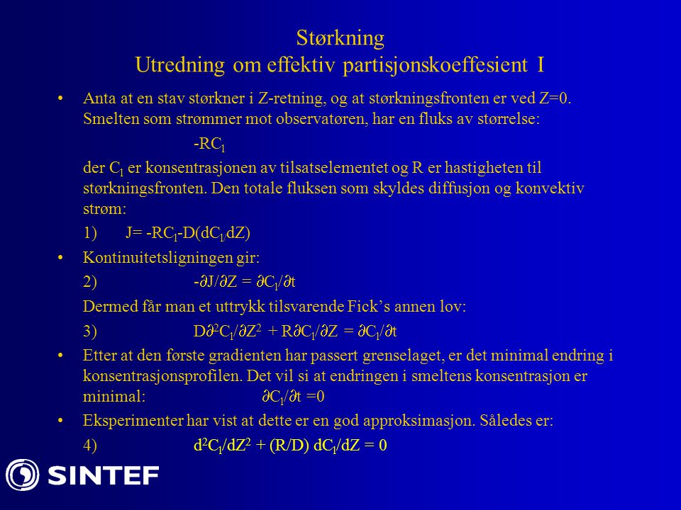 Anta at en stav størkner i Z-retning, og at størkningsfronten er ved Z=0.
