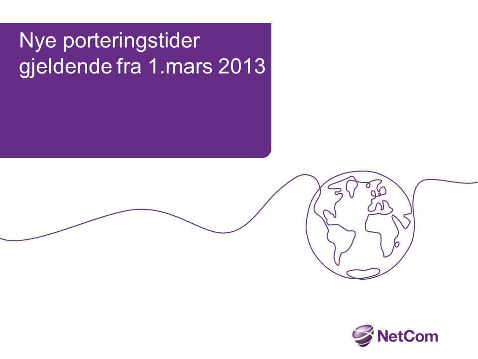 Nye porteringstider gjeldende fra 1.mars 2013