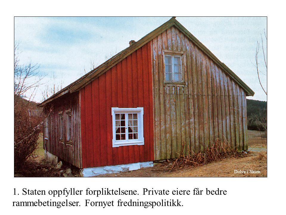 1. Staten oppfyller forpliktelsene. Private eiere får bedre rammebetingelser.