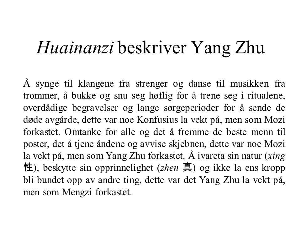 Sparsomt med kilder Ingen direkte kilde etter Yang Zhu.