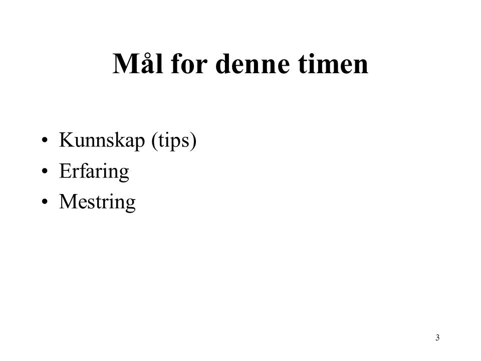 14 Altså… Hensikt Publikum Møteformatet Innholdsdeklarasjon Medium Check it out.