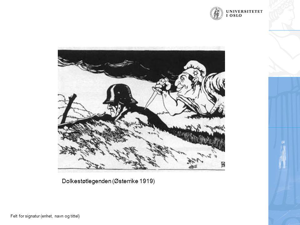 Felt for signatur (enhet, navn og tittel) Dolkestøtlegenden (Østerrike 1919)