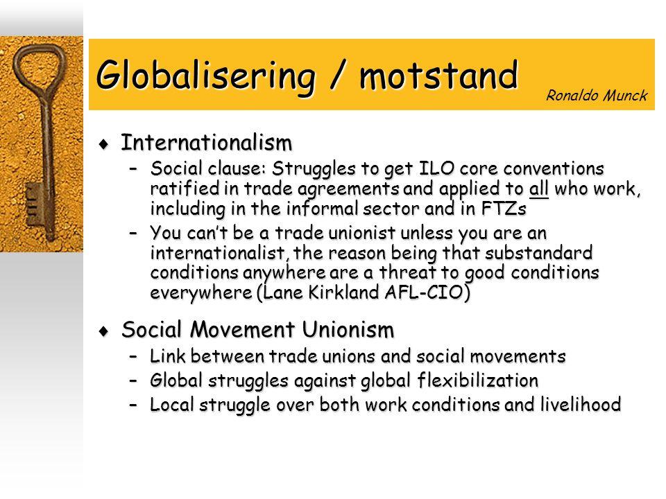 Anti-globalisering i Sør Afrika  Labour unions –Against privatisation of state enterprises  Social movements –Against privatisation of public services Social movement unionism?