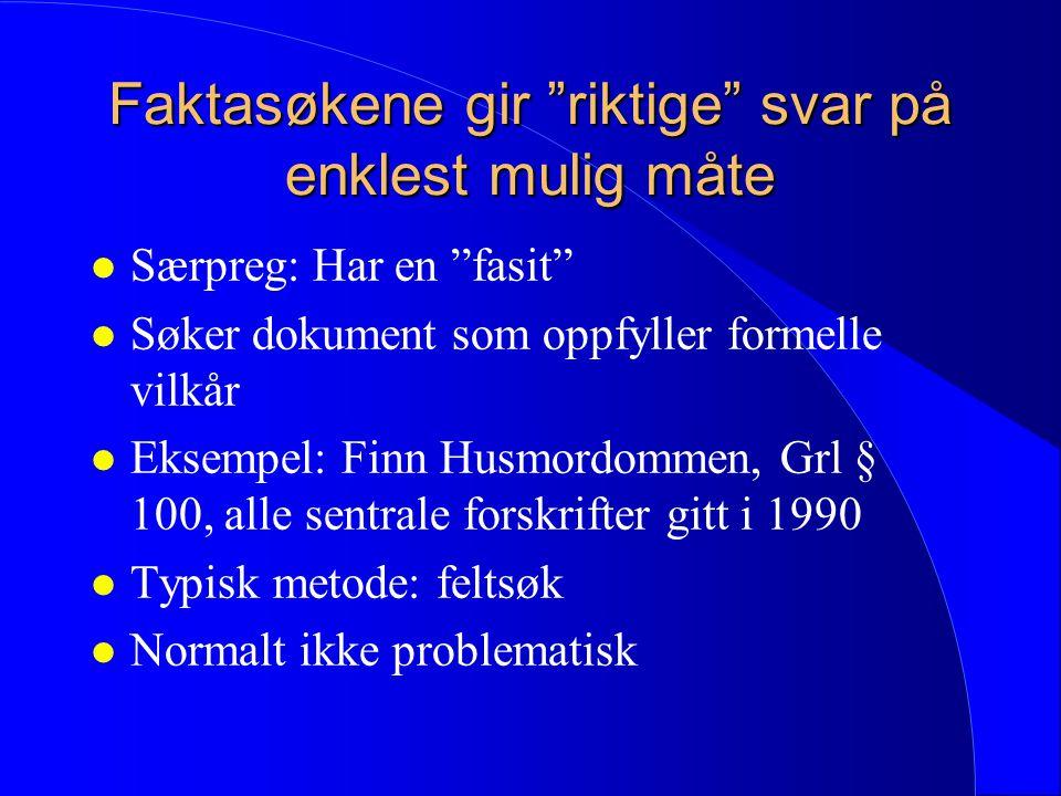 Nynorsk for dummies l orskurd = kjennelse l skadebot = erstatning l brotsverk = forbrytelse l misferd = forseelse l oreigning = ekspropriasjon l trygd = sikkerhet (i egen ytelse) l granne = nabo