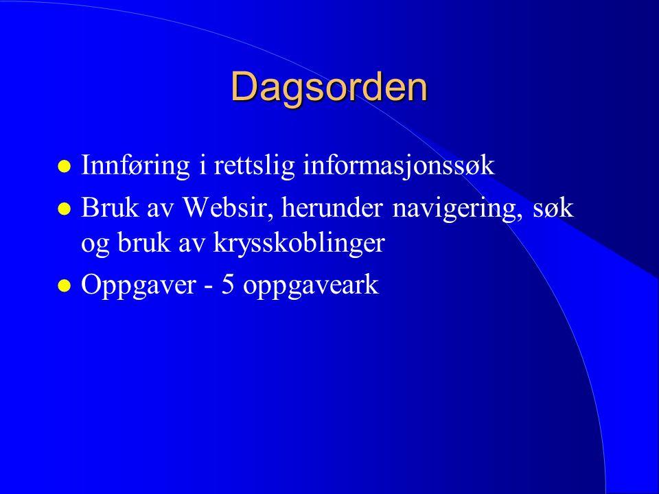 Lovdatakurset - et kurs i rettslig informasjonssøk Kursholder: Terje Michelsen