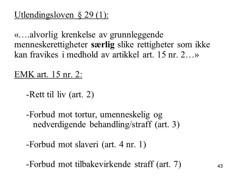 Klare eksempler Drap Tortur og mishandling Langvarig fengselsstraff 44