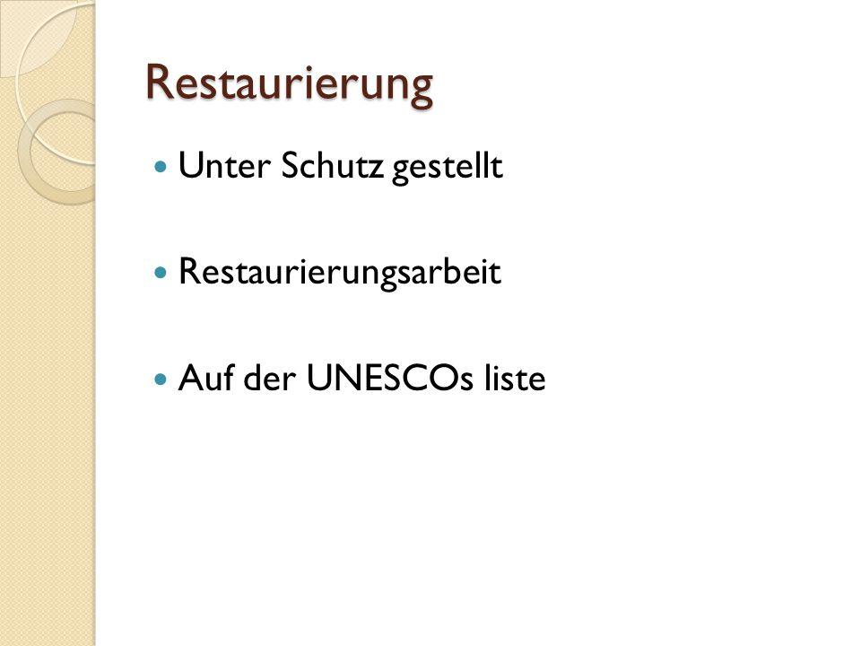Restaurierung Unter Schutz gestellt Restaurierungsarbeit Auf der UNESCOs liste