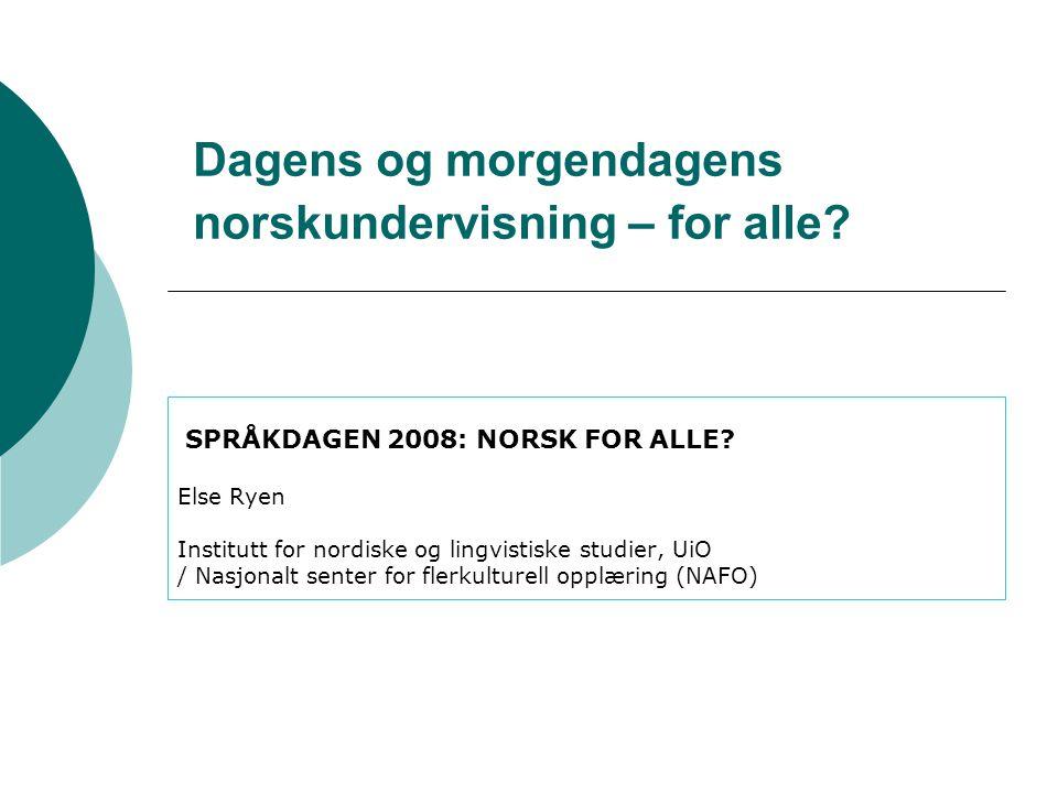 Dagens og morgendagens norskundervisning – for alle.