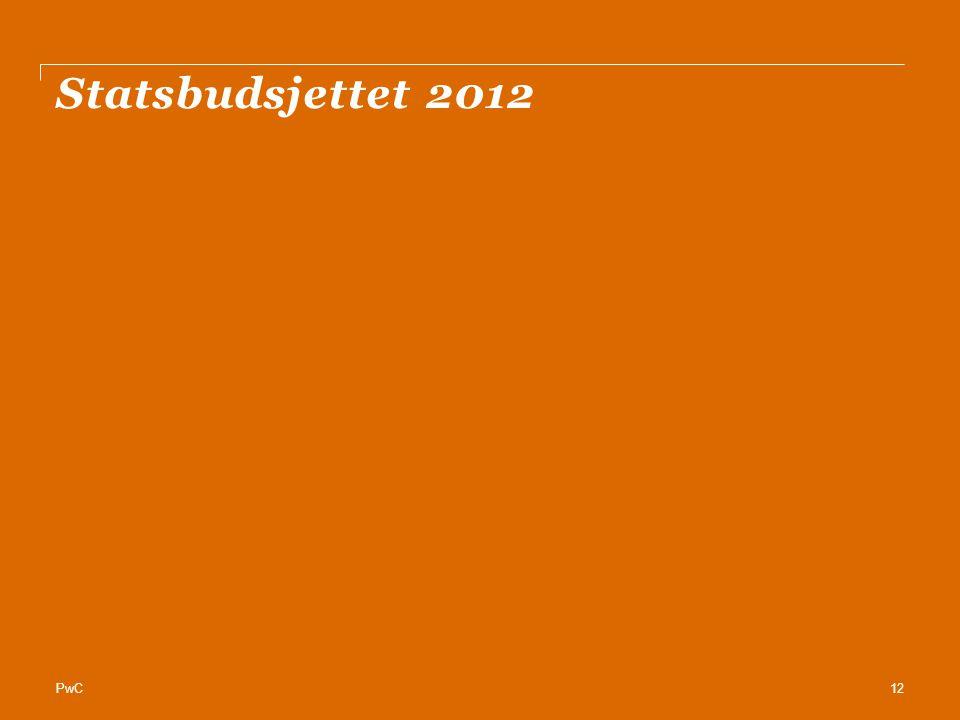 PwC Statsbudsjettet 2012 12