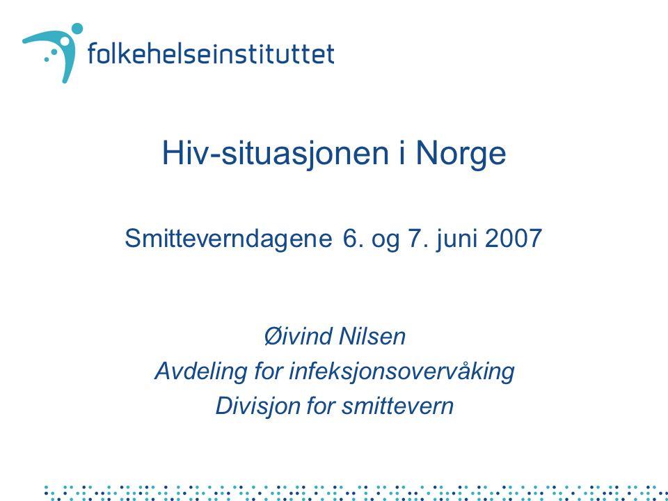 HIV-infeksjon i Norge etter smittemåte og diagnoseår. Meldt MSIS per 05.06.2007
