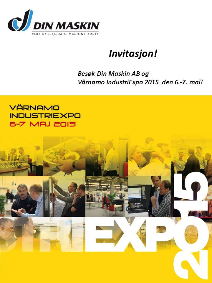Besøk Din Maskin AB og Värnamo IndustriExpo 2015 den 6.-7. mai! Invitasjon!