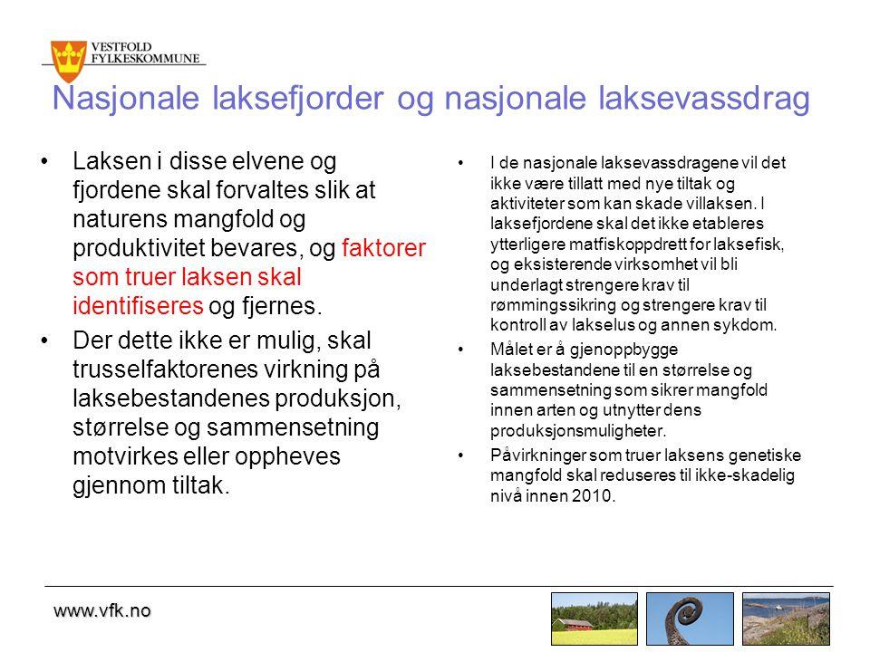 www.vfk.no Nasjonale laksefjorder og nasjonale laksevassdrag Laksen i disse elvene og fjordene skal forvaltes slik at naturens mangfold og produktivitet bevares, og faktorer som truer laksen skal identifiseres og fjernes.