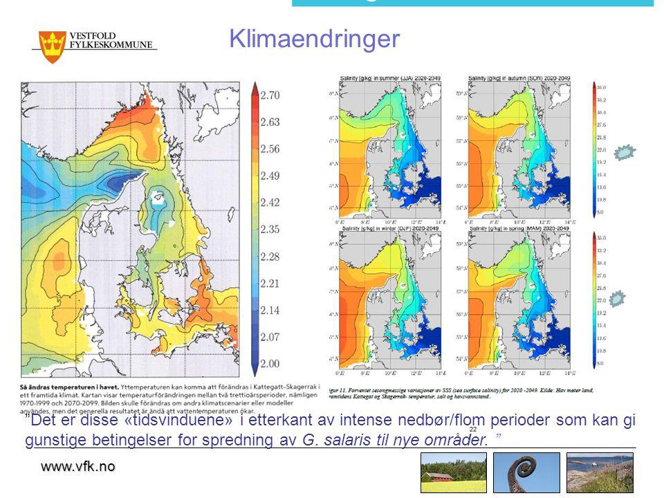 www.vfk.no Klimaendringer Det er disse «tidsvinduene» i etterkant av intense nedbør/flom perioder som kan gi gunstige betingelser for spredning av G.