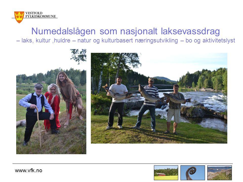 www.vfk.no Numedalslågen som nasjonalt laksevassdrag – laks, kultur,huldre – natur og kulturbasert næringsutvikling – bo og aktivitetslyst