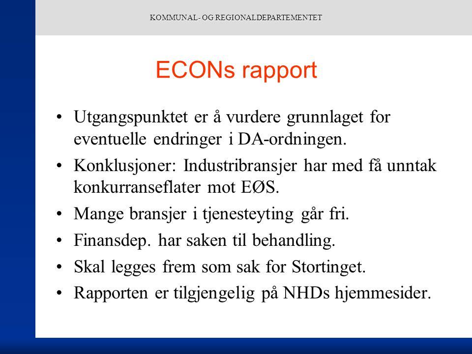 KOMMUNAL- OG REGIONALDEPARTEMENTET ECONs rapport Utgangspunktet er å vurdere grunnlaget for eventuelle endringer i DA-ordningen.