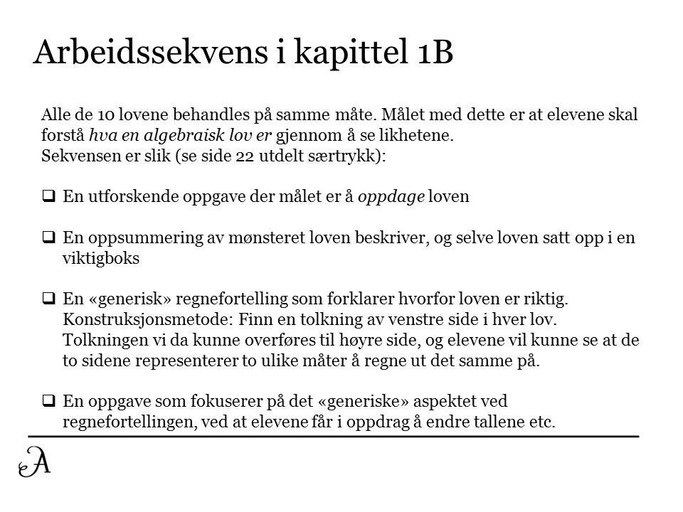 Eksempel: Lov 7 (addisjon av brøker) For å begrunne denne ved en regnefortelling, tar vi utgangspunkt i venstre side av loven.