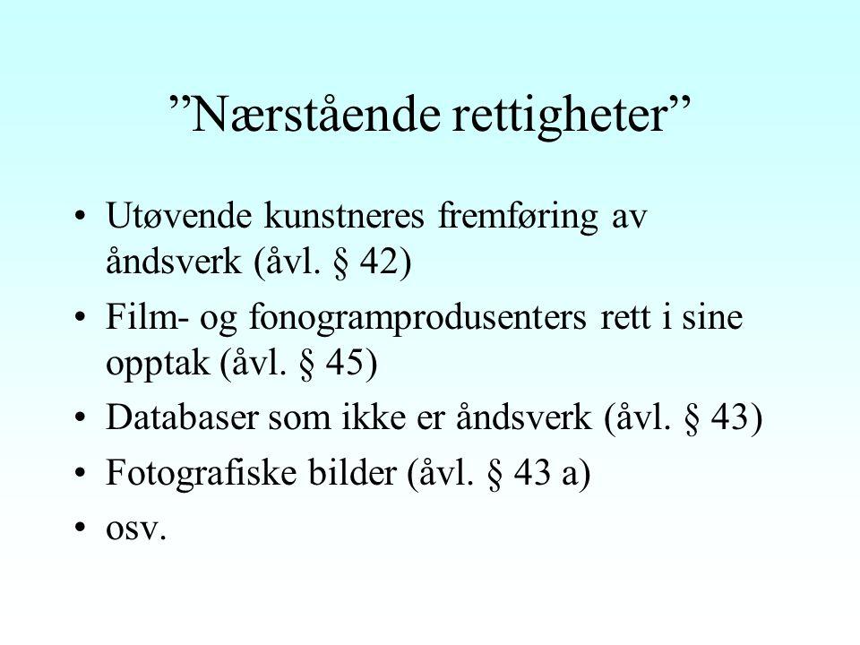 Opphavsrett Beskyttelse av litterære, kunstneriske og vitenskapelige (ånds)verk Åvl.