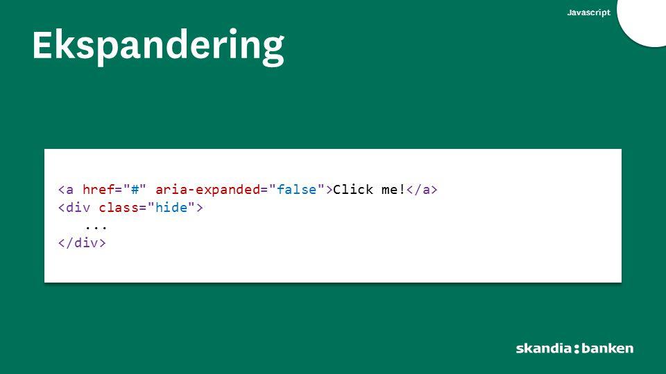 Javascript Ekspandering Click me!... Click me!...