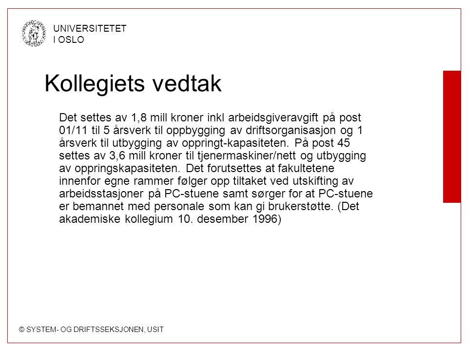 © SYSTEM- OG DRIFTSSEKSJONEN, USIT UNIVERSITETET I OSLO Printerkvoter (III) Quota-file med direktiver En linje per direktiv Format: Betingelse –ng - Netgruppe –fg - Filgruppe –k- Emnekode –s - Aktivt studieprogram