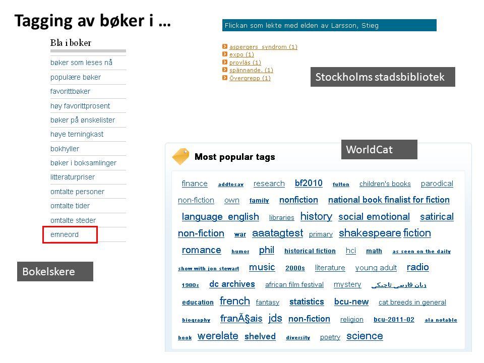 Stockholms stadsbibliotek WorldCat Bokelskere Tagging av bøker i …